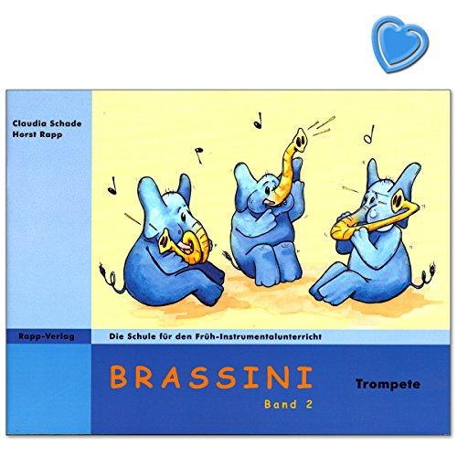 Brassini Band 2 für Trompete von Claudia Schade - Schule für den Früh-Instrumentalunterricht - Lehrbuch mit mit bunter herzförmiger Notenklammer
