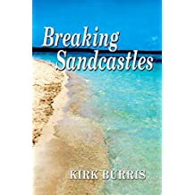 Breaking Sandcastles (English Edition)