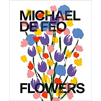 Michael de Feo : Flowers