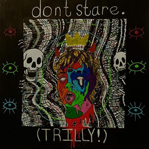 Don't Stare [Explicit]