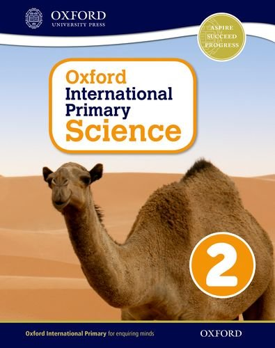 Oxford international primary. Science. Student's book. Per la Scuola elementare. Con espansione online: 2