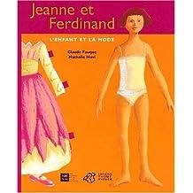 Jeanne et Ferdinand : L'enfant et la mode