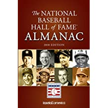 National Baseball Hall of Fame Almanac: 2018 Edition