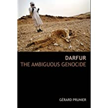Darfur: The Ambiguous Genocide (Crises in World Politics)