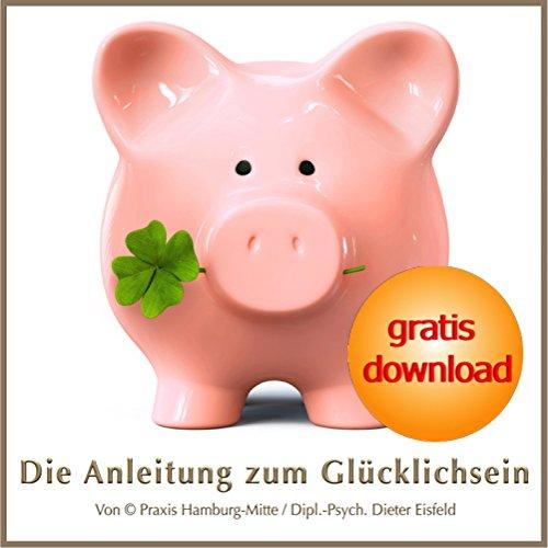 DIE ANLEITUNG ZUM GLÜCKLICHSEIN: (Hypnose-Audio-CD) --> Glück ist kein Luxus! (Unterstützung Luxus)