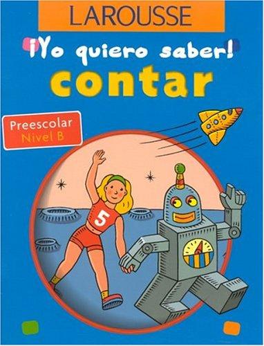 Contar Preescolar Nivel B (Yo quiero saber!) por Ida Chazalevielle