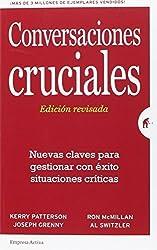 Conversaciones cruciales. Ed. revisada (Spanish Edition) by Kerry Patterson (2016-05-31)