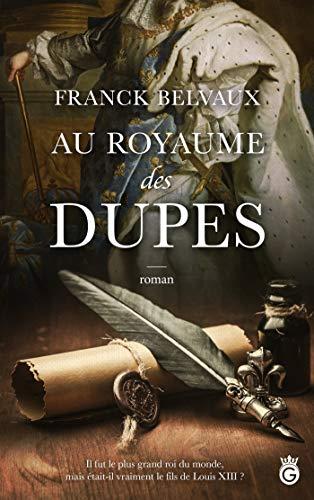 Au Royaume des Dupes (Historia) par  Gloriana éditions