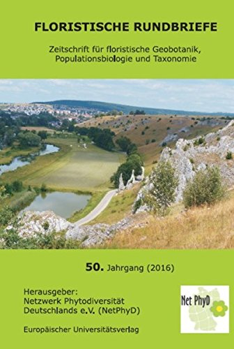 Floristische Rundbriefe 50 (2016): Zeitschrift für floristische Geobotanik, Populationsbiologie und Taxonomie