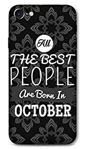 Iphone 7 Designer Hard-Plastic Phone Cover from Print Opera -Best People Born in October