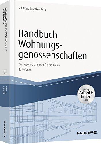 Handbuch Wohnungsgenossenschaften - inkl. Arbeitshilfen online: Genossenschaftsrecht für die Praxis (Haufe Fachbuch)
