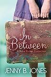 1: In Between: Volume 1 (A Katie Parker Production)