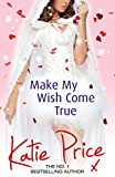 Make My Wish Come True