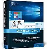 Windows 10 Pro: Das umfassende Handbuch