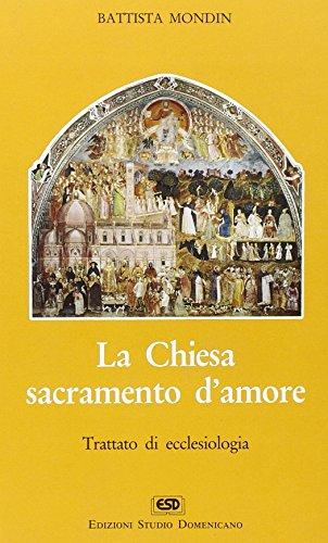 La chiesa sacramento d'amore (Nuovo corso di teologia dogmatica) por Battista Mondin