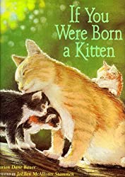 If You Were Born a Kitten by Marion Dane Bauer (1999-06-07)