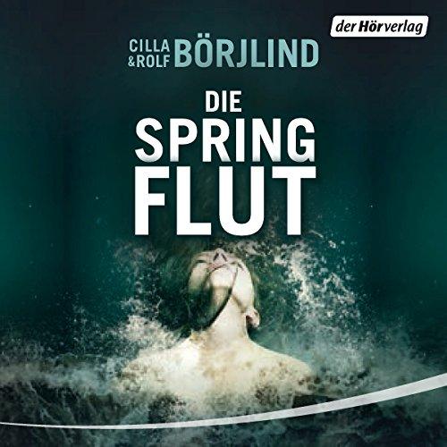 Buchseite und Rezensionen zu 'Die Springflut (Olivia Rönning & Tom Stilton 1)' von Cilla Börjlind