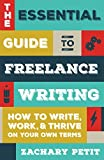 The Essential Guide to Freelance Writing: The Inside Scoop from Writer's Digest