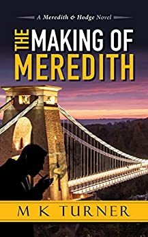 The Making of Meredith (Meredith & Hodge Series) by [Turner, Marcia]