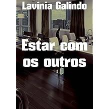 Estar com os outros (Portuguese Edition)