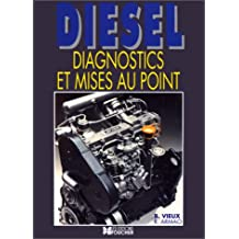 Diesel : Diagnostics et mises au point