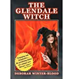 [ [ THE GLENDALE WITCH BY(WINTER-BLOOD, DEBORAH )](AUTHOR)[PAPERBACK]