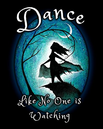 Dance like No One Is Watching: Blank Lined Journal por Inspired Art Books