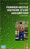 Image de Perrier-Nestlé : histoire d'une absorption : Histoire sociale d'une entreprise à l'heure des changements culturels (1990-2000)