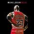 Michael Jordan : The life