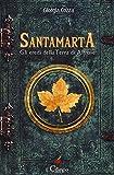 Santamarta. Gli eredi della Terra di Altrove