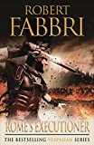 Rome's Executioner (Vespasian II) by Robert Fabbri