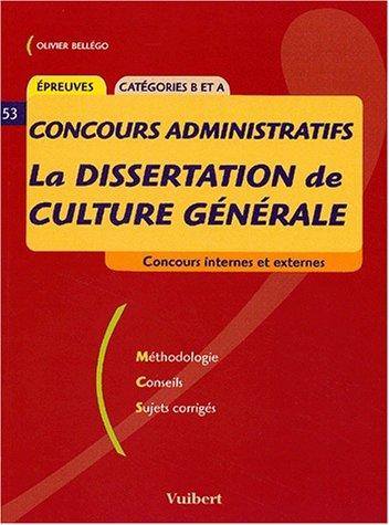 La dissertation de culture générale aux concours administratifs catégories B et A
