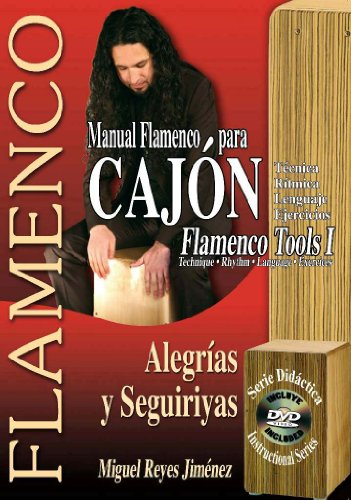 MANUAL FLAMENCO PARA CAJÓN - Flamenco Tools 1 (Libro de Partituras + DVD/Score Book + DVD) (FLAMENCO: Serie Didáctica/Instructional Series) por Miguel Reyes