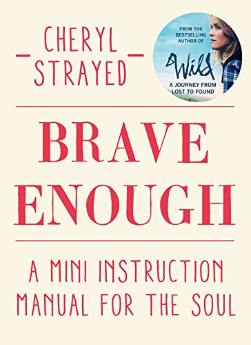 Brave Enough [Paperback] Cheryl Strayed