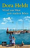 Wind aus West mit starken Böen: Roman