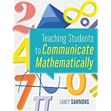 Teaching Students to Communicate Mathematically