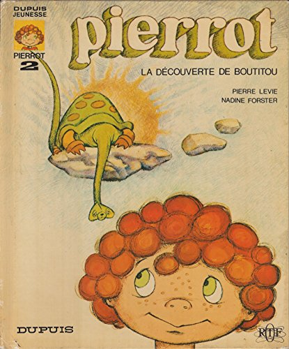 La Découverte de Boutitou (Pierrot...)