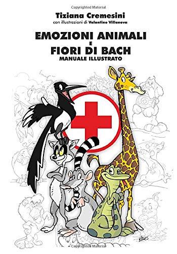 emozioni animali e fiori di bach: manuale illustrato