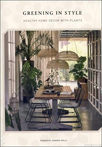 GREENING IN STYLE: DECORATION WITH PLANTS