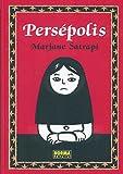 29. Persépolis Integral - Marjane Satrapi  :arrow: 2003