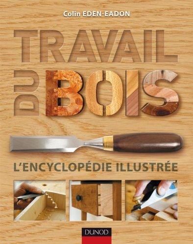 travail-du-bois-lencyclopedie-illustree