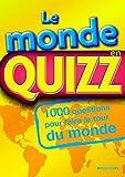 Telecharger Livres Le monde en Quizz (PDF,EPUB,MOBI) gratuits en Francaise