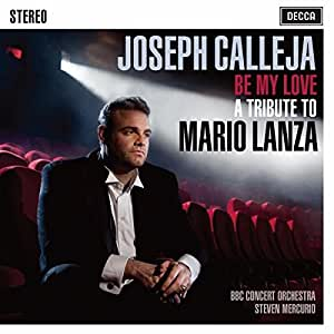 Be My Love – A Tribute to Mario Lanza