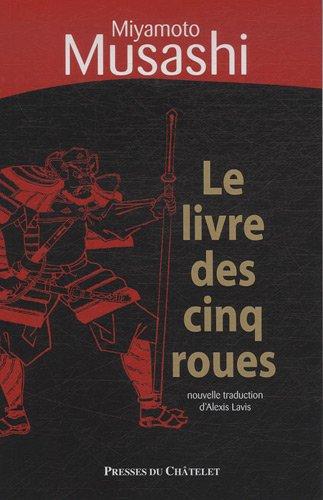 Le livre des cinq roues : (Gorin-no-shô)