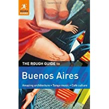 The Rough Guide to Buenos Aires by Andrew Benson (2011-08-01)