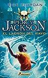 El ladrón del rayo: Percy Jackson y los dioses del Olimpo I par Riordan