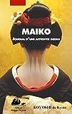 Maïko : Journal d'une apprentie geisha