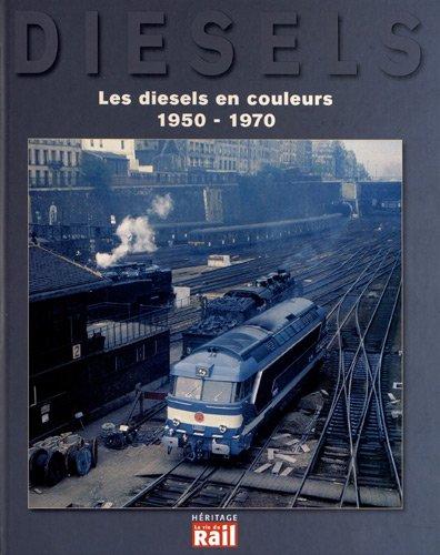 Les diesels en couleurs 1950  1970