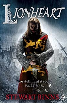 Lionheart (Making of England Book 4) by [Binns, Stewart]