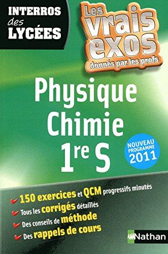 Physique Chimie 1e S : Nouveau programme 2011 par Cyriaque Cholet